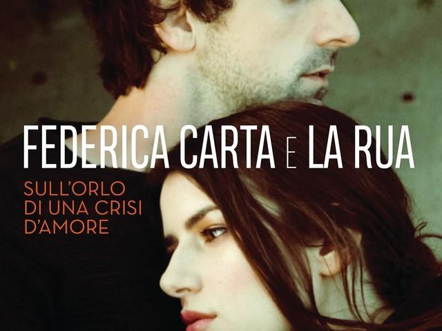 Federica Carta e La Rua insieme nel singolo 'Sull'orlo di una crisi d'amore', in radio e digitale