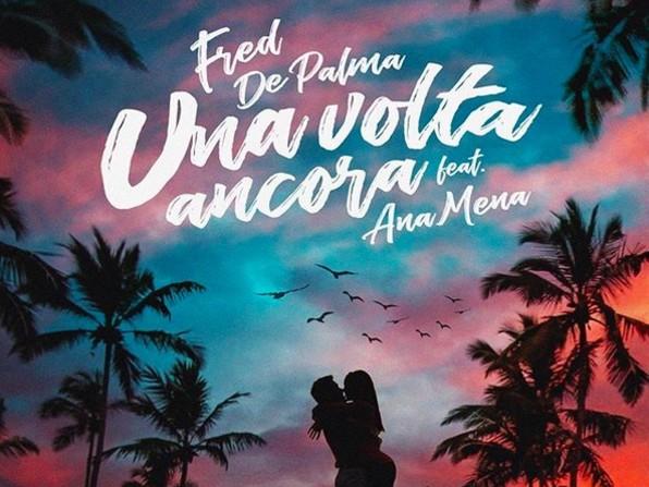 Classifica Singoli FIMI 8 agosto 2019: Fred de Palma e Ana Mena primi con Una volta ancora