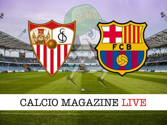 Siviglia – Barcellona: dove vedere la diretta live e risultato