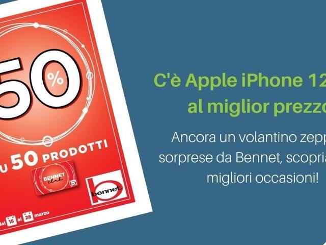Apple iPhone 12 Mini al miglior prezzo mai visto a fine marzo 2021 nel nuovo volantino Bennet