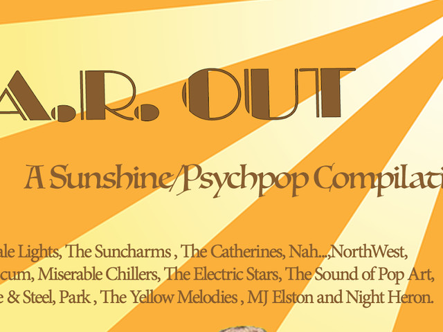 F.A.R. Out - a sunshine psychopop compilation