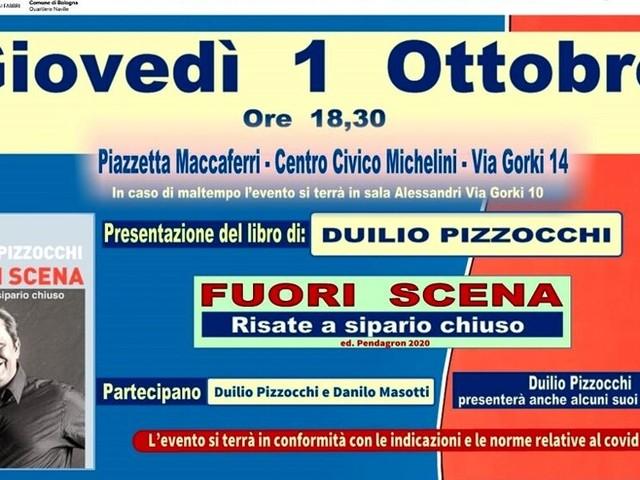"""Presentazione del libro di Duilio Pizzocchi """"Fuori scena. Risate a sipario chiuso"""""""