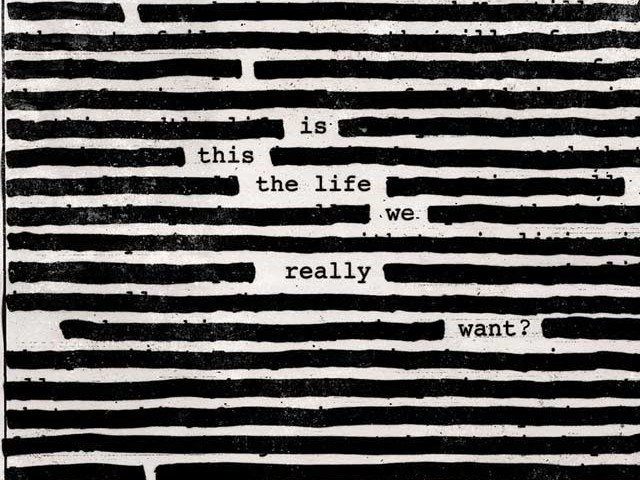 "Roger Waters: ""Is This the Life We Really Want?"". La recensione"