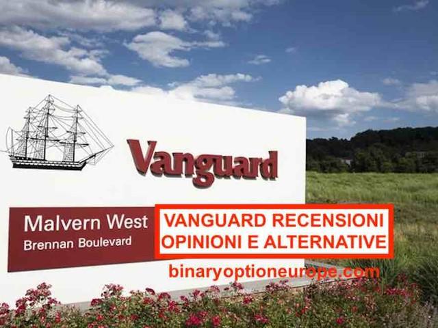 Vanguard Italia: Recensioni opinioni e migliori alternative [2020]