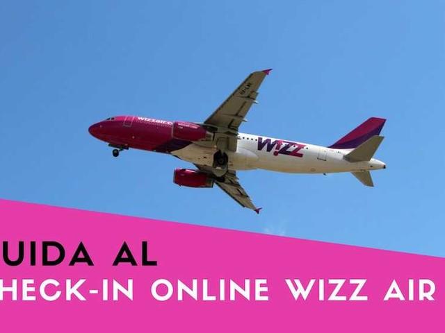 Check-in online Wizz Air: come farlo. Guida completa