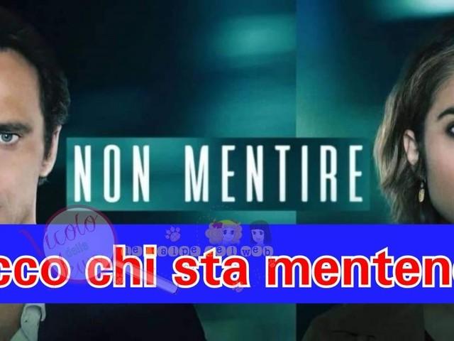 'Non Mentire' Vi sveliamo chi sta mentendo tra Andrea (Alessandro Preziosi) e Laura (Greta Scarano)! ATTENZIONE SPOILER