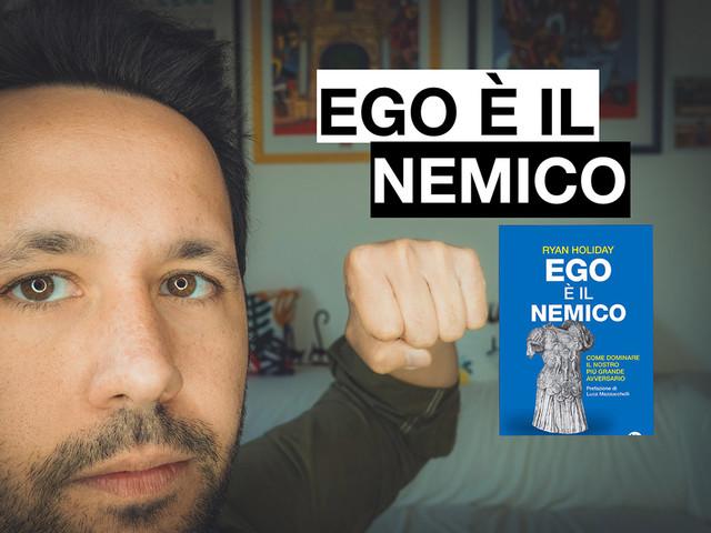 Recensione Ego è il Nemico (Ryan Holiday)