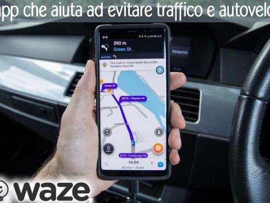 Waze | l'app che aiuta ad evitare traffico e autovelox - Web and Apps Magazine
