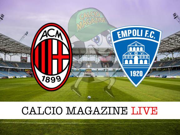 Milan – Empoli: cronaca diretta live, risultato in tempo reale
