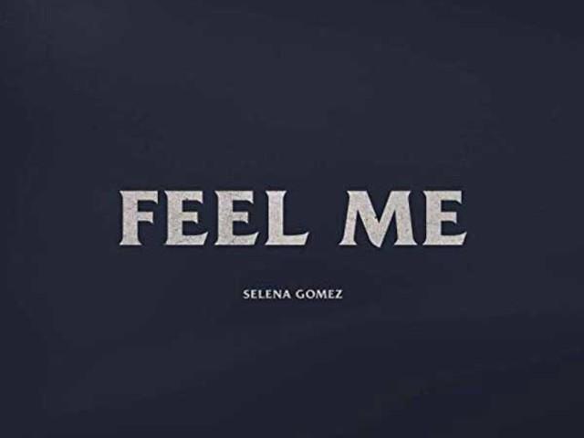 Selena Gomez – Feel Me: audio, testo e traduzione del singolo