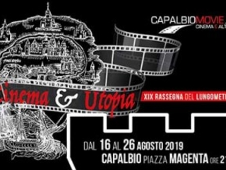 La rassegna cinematografica CapalbioMovie 2019 tratta il tema Cinema e Utopia