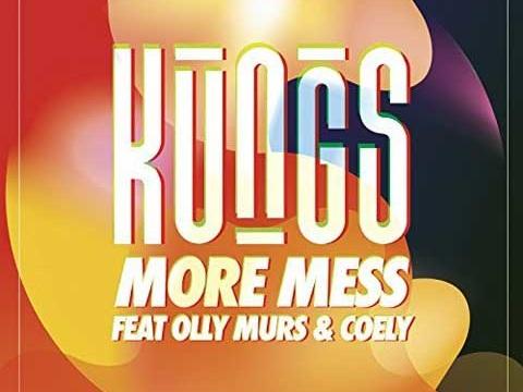 """Kungs: ascolta il nuovo singolo """"More Mess"""" feat. Olly Murs & Coely (con testo e traduzione)"""