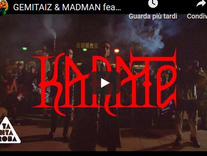 "Gemitaiz & Madmoon feat. Mahmood- ""Karate"": ecco il video ufficiale"