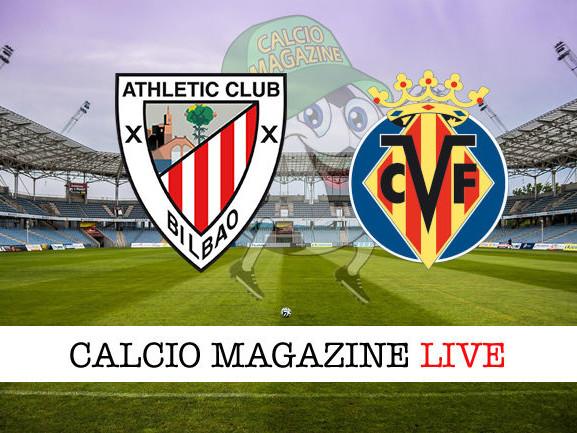 Athletic Bilbao – Villarreal 1-1: dove vedere la diretta live e risultato finale