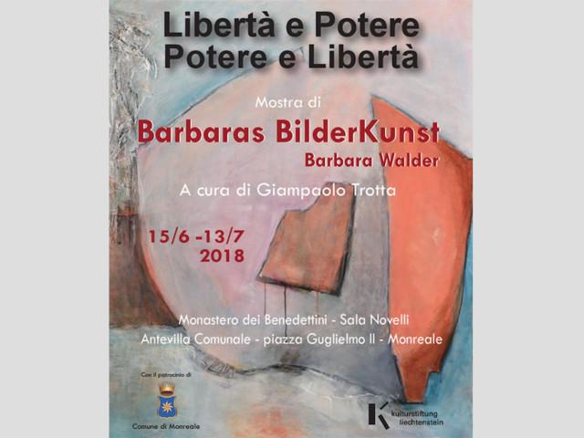 """""""Libertà e Potere. Potere e Libertà"""" Astrazione lirica e Barbara Waldervisionarietà concettuale. A Monreale la mostra di Barbara Walder"""