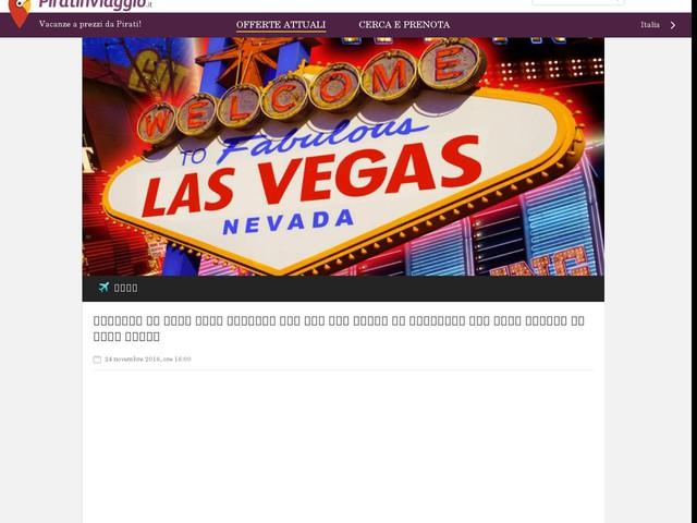 Viaggio in USA: voli diretti a/r per Las Vegas in partenza dal Nord Europa da soli 223€!