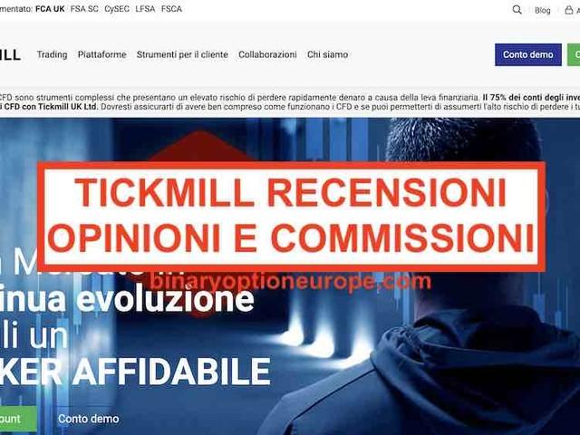 Tickmill recensioni opinioni [2020] Commissioni e alternative