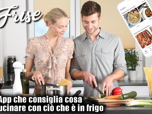Frise | l'App che consiglia cosa cucinare con ciò che c'è in frigo - Web Apps Magazine