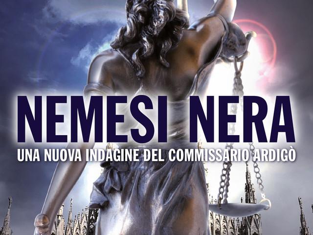Nemesi Nera, il nuovo romanzo noir di Fabrizio Carcano