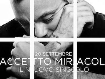 Accetto Miracoli è il nuovo singolo di Tiziano Ferro, in uscita il 20 settembre!
