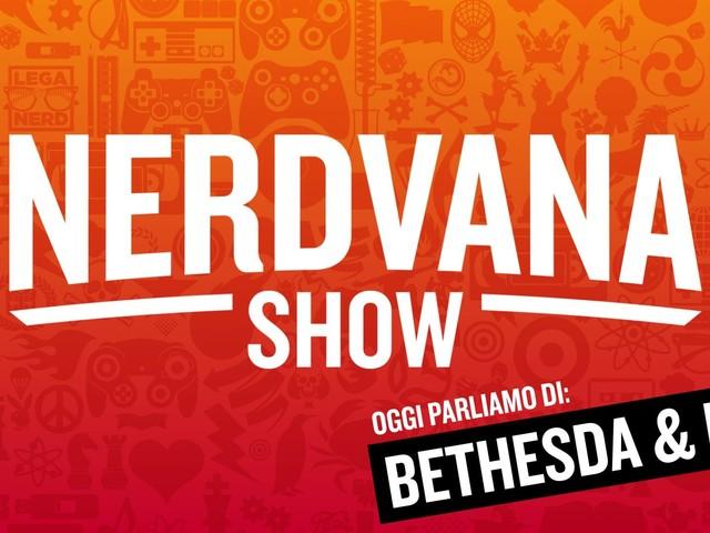 Bethesda, Microsoft, Sony, Netflix e il futuro dell'intrattenimento – Nerdvana Show 15