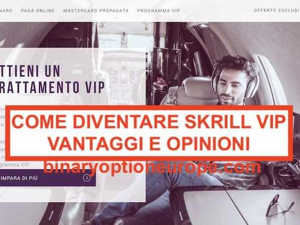 Come diventare Skrill VIP: commissioni, prelievi, Mastercard gratis - VIP FAST LANE PROMO