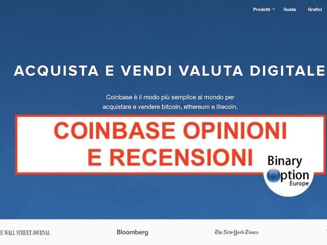 Coinbase Italia è sicuro? Opinioni recensioni Coinbase come funziona