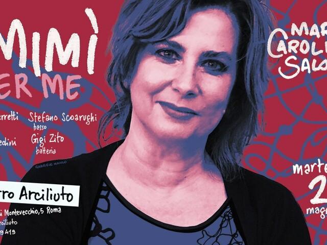 """@TeatroArciliuto – Martedì 21 maggio Maria Carolina Salomè con lo spettacolo """"Mimì per me""""."""