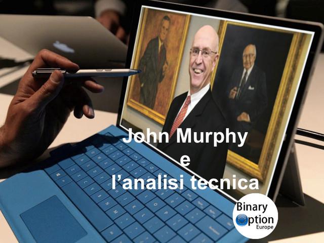 John Murphy analisi tecnica dei mercati finanziari: 10 regole ebook PDF [2020]