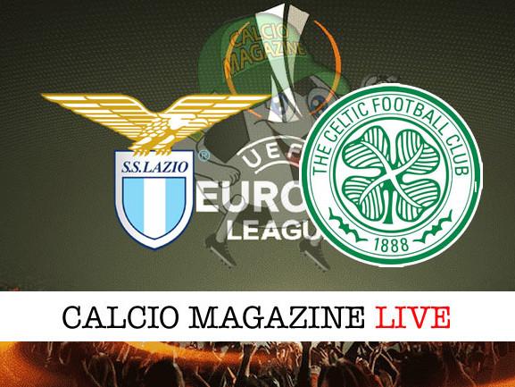 Lazio – Celtic: cronaca diretta live, risultato in tempo reale