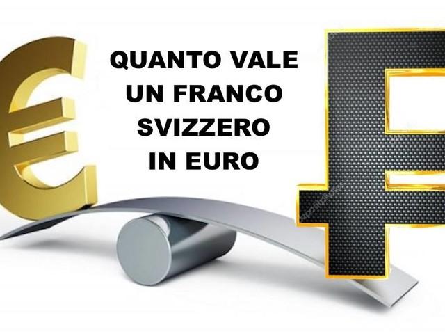 Quanto vale un franco svizzero in euro oggi? Cambio franchi euro