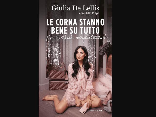 Con Le corna stanno bene su tutto Giulia de Lellis racconta tutto ma non dice nulla e fa centro