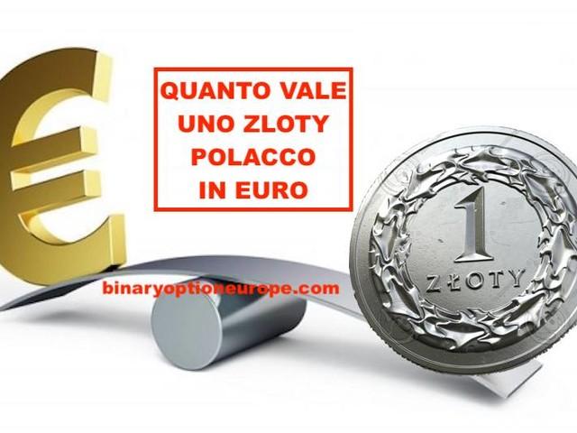 Quanto vale uno Zloty polacco in euro? Cambio Zloty euro tempo reale