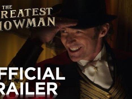 The Greatest Showman – Il trailer ufficiale