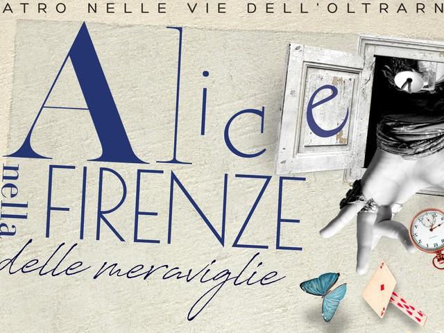 """""""Alice nella Firenze delle meraviglie"""", lo spettacolo itinerante in Oltrarno"""