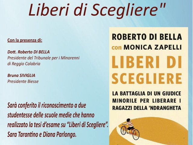 """Reggio Calabria: domani la premiazione di due studentesse per l'impegno profuso nel Progetto """"Liberi di Scegliere"""""""
