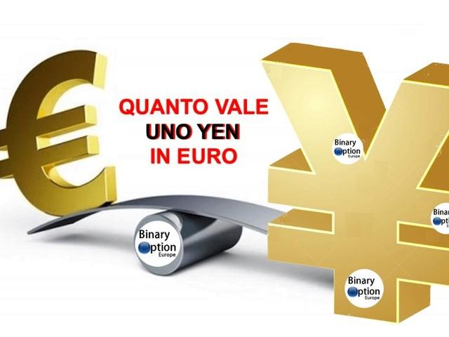 EUR/YEN Quanto vale uno yen in euro? Quotazione in Tempo Reale