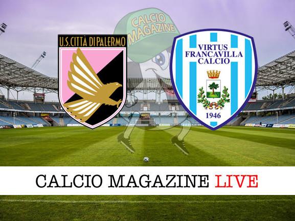 Serie C, Palermo – Virtus Francavilla: diretta live, risultato in tempo reale