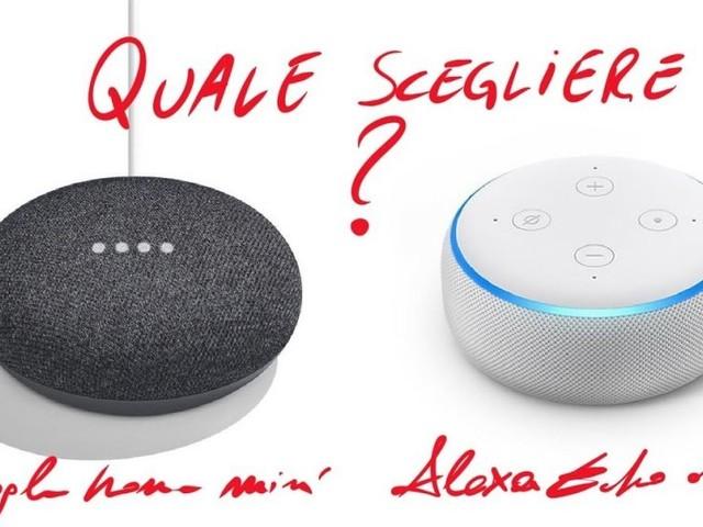 Alexa o Google Home? Differenze e consigli per l'acquisto