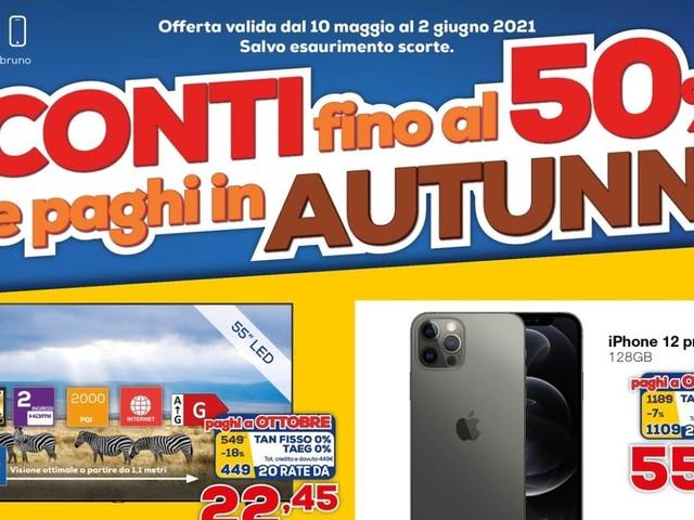 """Volantino Euronics """"Sconti fino al 50%"""" 10 mag – 2 giu: pagare a rate conviene nei negozi Bruno (foto)"""