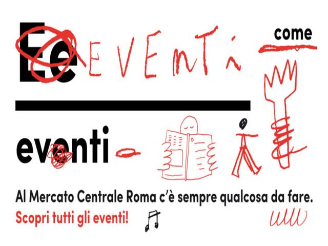 Gli eventi di gennaio al Mercato Centrale Roma