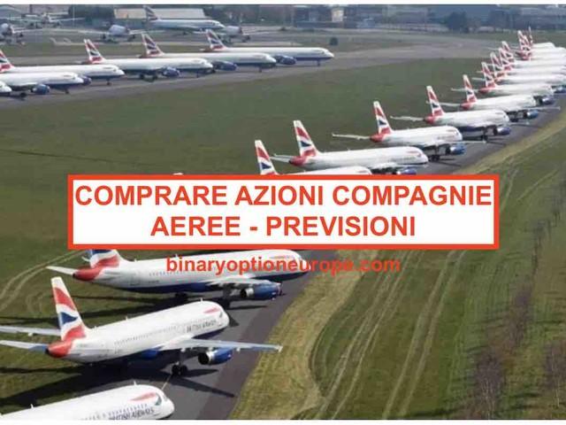 Comprare azioni compagnie aeree: è ora di investire [2021] Previsioni, strategie e target