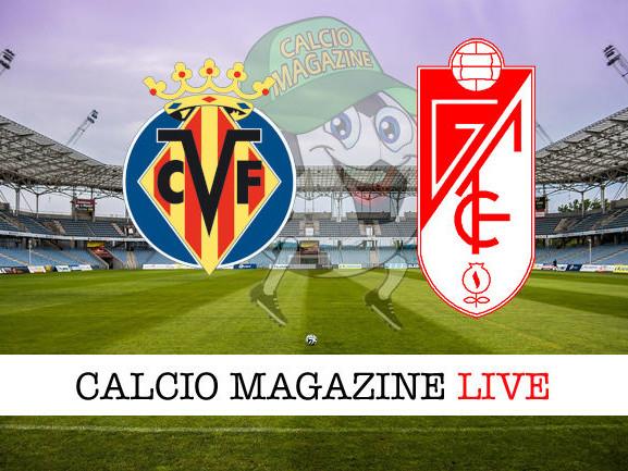 LaLiga, Villarreal – Granada: diretta live, risultato in tempo reale