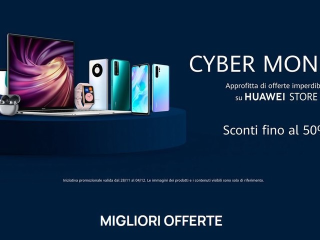 Cyber Monday Huawei: tutte le offerte