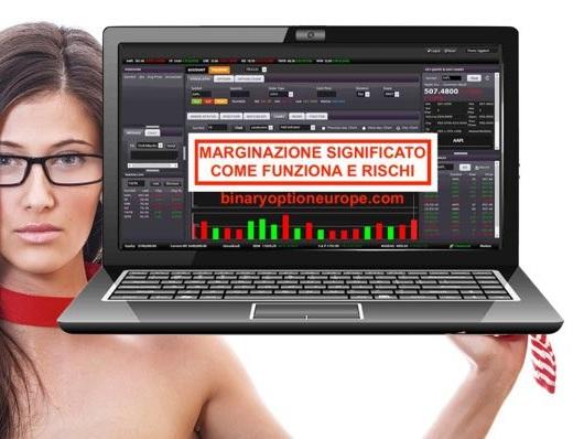 Marginazione significato:come funziona, rischi Margin Trading [2021]