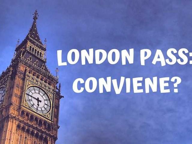 London Pass: cos'è, come funziona e quanto costa