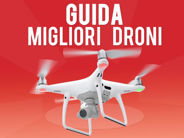 I Migliori Droni – Guida all'acquisto – Novembre – 2019