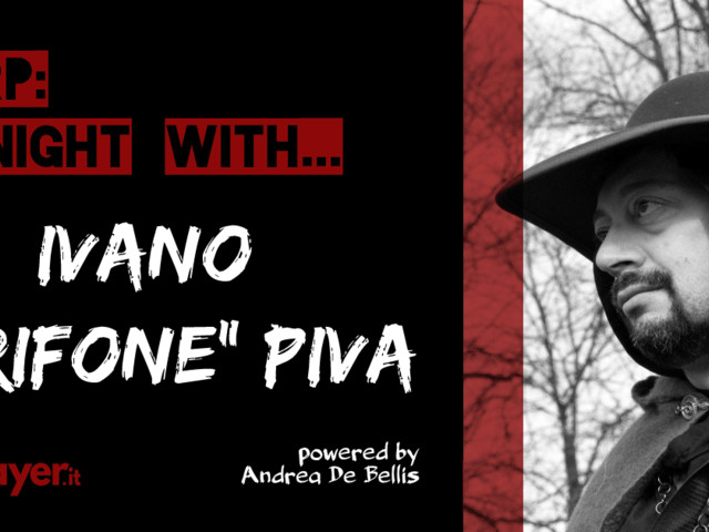 "LARP: A Night With… Ivano ""Grifone"" Piva – Arcana Domine"