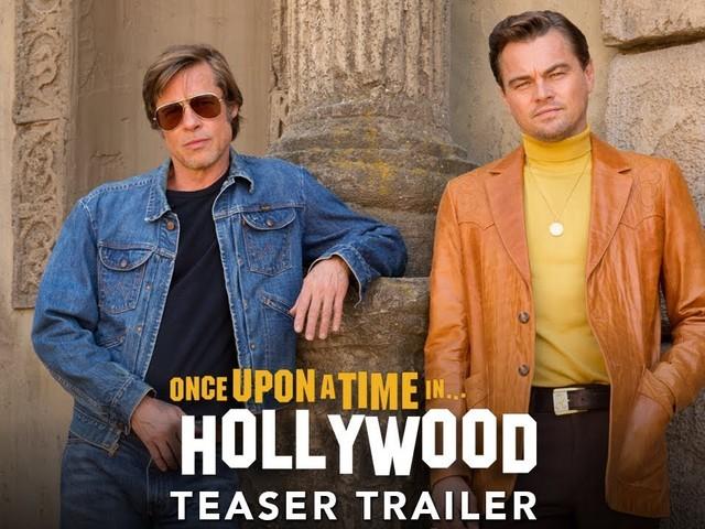Once Upon a time in Hollywood: il trailer, con Brad Pitt e Leonardo di Caprio