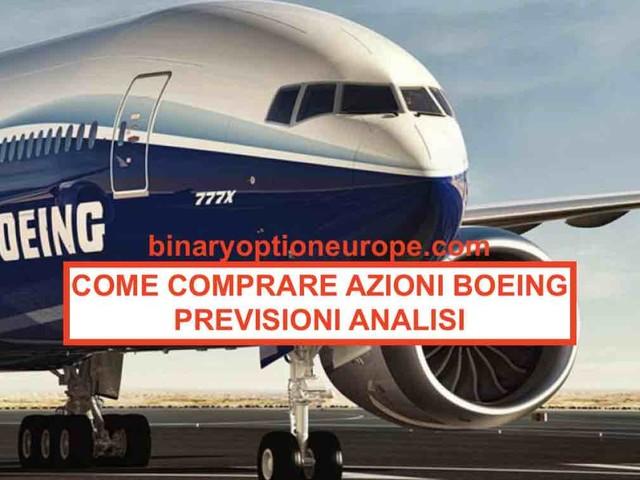 Comprare azioni Boeing Nasdaq quotazione previsioni: Guida completa